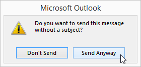 Subject Line Empty Warning from Outlook